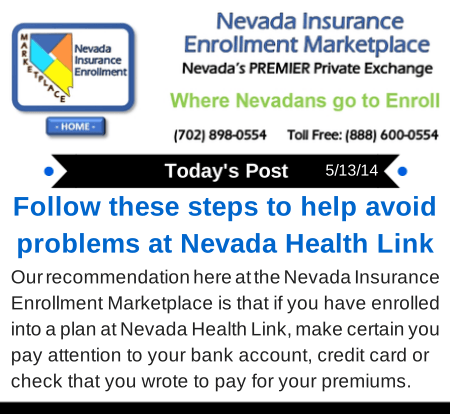 Post 5-13-14 Steps to avoid problems with Nevada Health Link