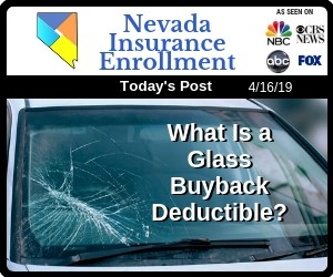 Post - What Is An Auto Insurance Glass Buyback Deductible?