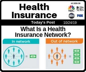 Post - What Is a Health Insurance Network?
