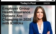 Post - Employer Group Health Insurance Options Are Changing in 2020 with ICHRAs