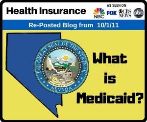 RePost - Health Insurance - What is Medicaid?