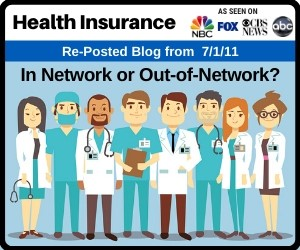 RePost - Health Insurance: In Network or Out-of-Network?