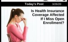 Post - Is My Health Insurance Affected If I Miss Open Enrollment?