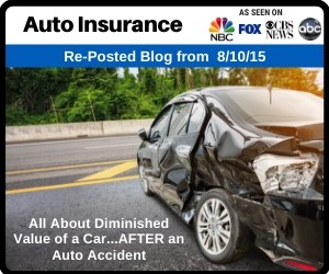 RePost - All About Diminished Value of a Car...AFTER an Auto Accident