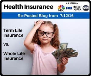 RePost - Term Life Insurance vs. Whole Life Final Expense Insurance
