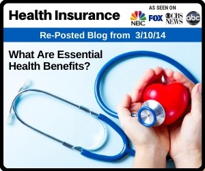 RePost - What Are Essential Health Benefits and Who Has to Have Them?