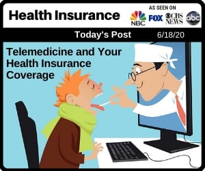 Post - Telemedicine and Your Health Insurance Coverage
