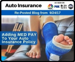 RePost - Why You Should Add MED PAY To Your Auto Insurance Policy