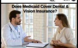 Does Medicaid Cover Dental & Vision Insurance?